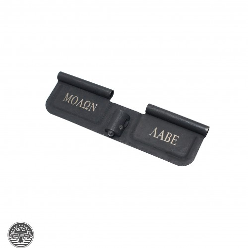 "AR-15 Ejection Port Cover Door ONLY: Laser Engraved ""ΜΟΛΩΝ ΛΑΒΕ"""