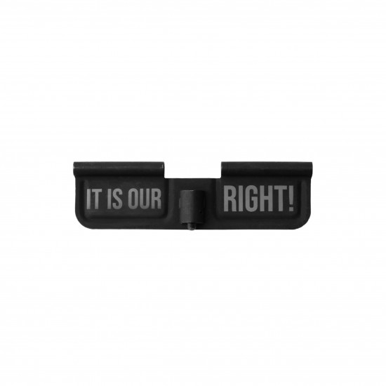 AR-15 Ejection Port Cover | Dust Cover Assembly- IT IS OUR RIGHT!